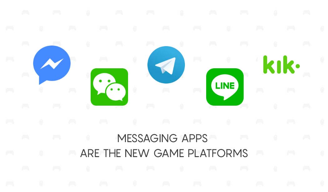 Messaging apps are growing fast as the new game platforms